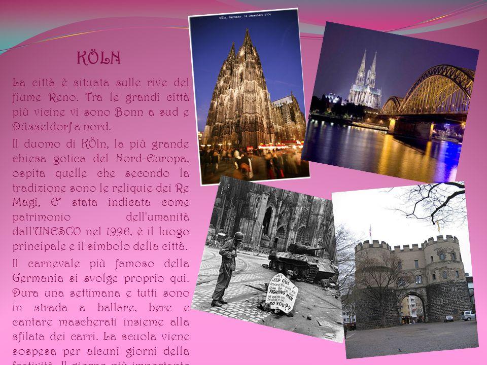 KÖLN La città è situata sulle rive del fiume Reno.