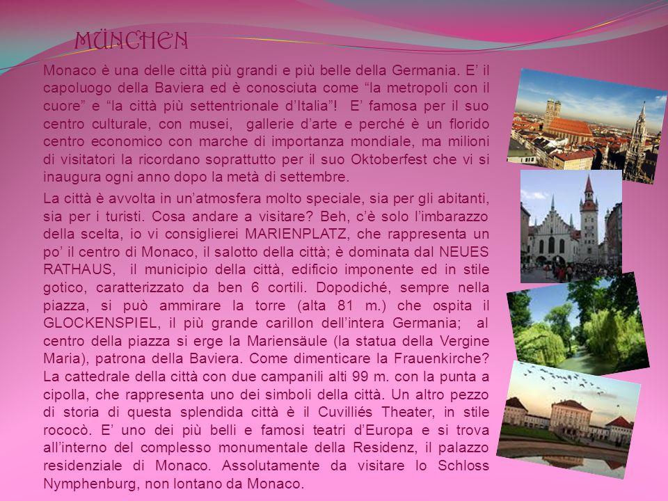 MÜNCHEN Monaco è una delle città più grandi e più belle della Germania.