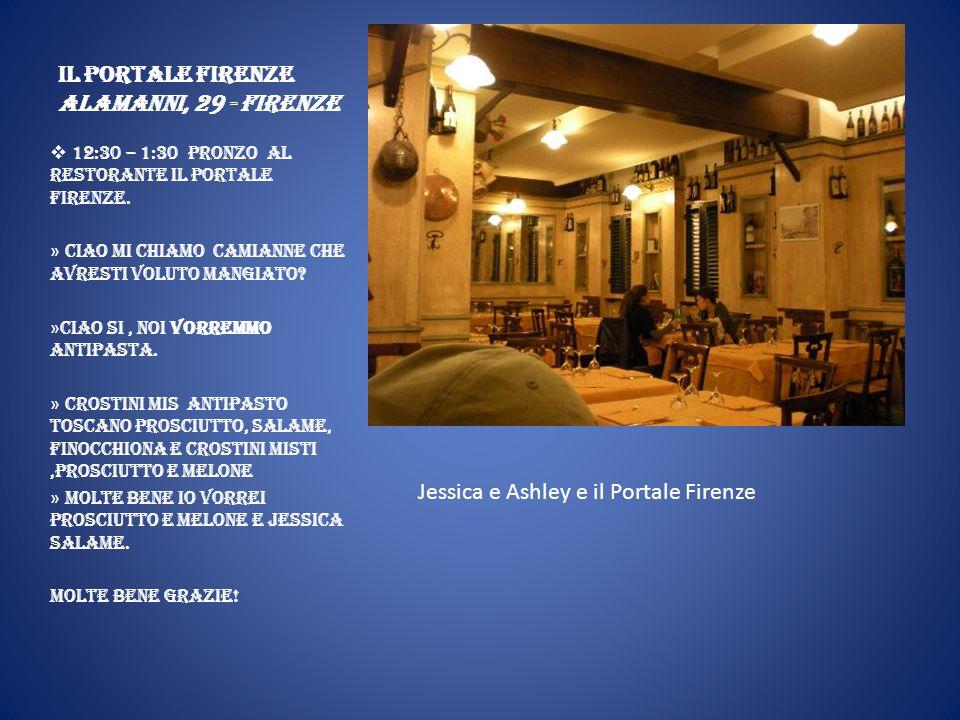 Il Portale Firenze Alamanni, 29 - Firenze 12:30 – 1:30 Pronzo al restorante Il Portale Firenze.