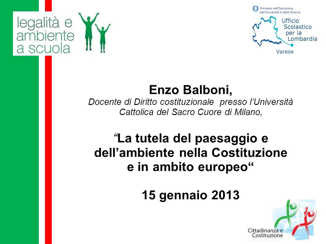 Enzo Balboni, Docente di Diritto costituzionale presso lUniversità Cattolica del Sacro Cuore di Milano, La tutela del paesaggio e dellambiente nella C