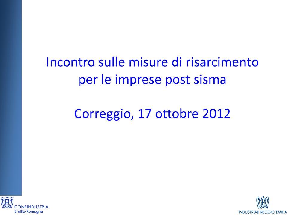 Incontro sulle misure di risarcimento per le imprese post sisma Correggio, 17 ottobre 2012