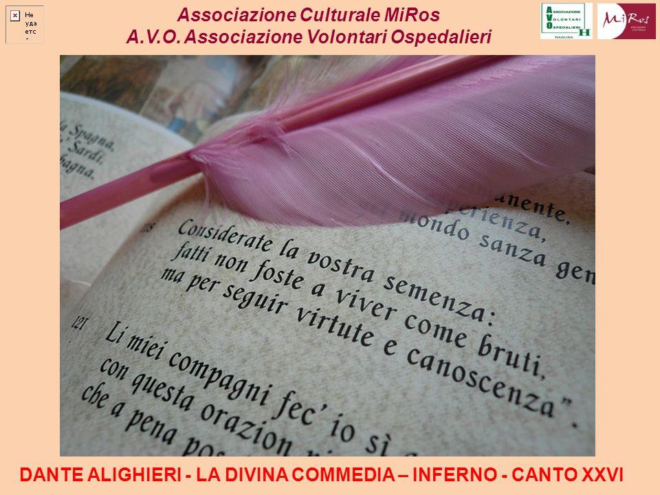 A.V.O. Associazione Volontari Ospedalieri DANTE ALIGHIERI - LA DIVINA COMMEDIA – INFERNO - CANTO XXVI