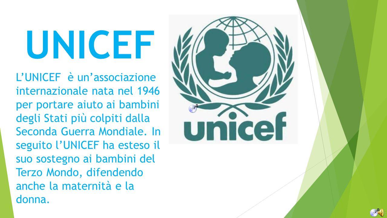 UNICEF LUNICEF è unassociazione internazionale nata nel 1946 per portare aiuto ai bambini degli Stati più colpiti dalla Seconda Guerra Mondiale. In se