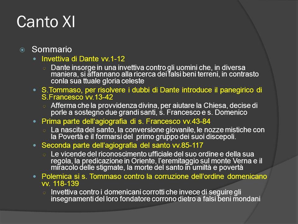 Canto XI La struttura del canto Il canto di s.Francesco S.