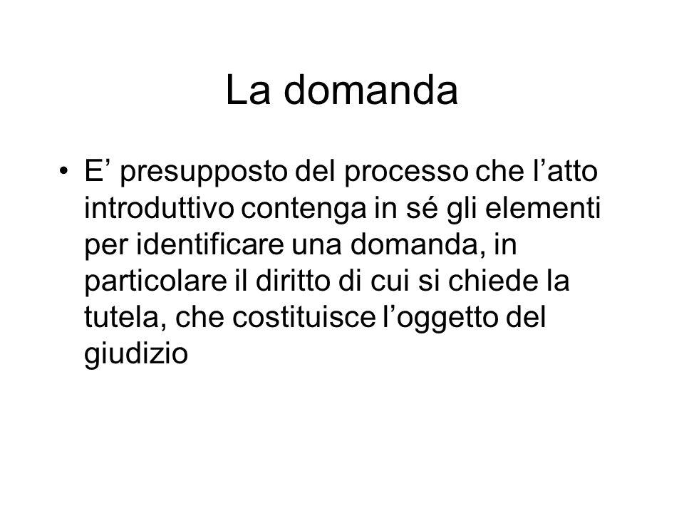 Effetti sostanziali della domanda (1) in quanto incidono direttamente sul diritto tutelato: - solo per la proposizione della domanda a prescindere dallesito: interruzione della prescrizione (art.