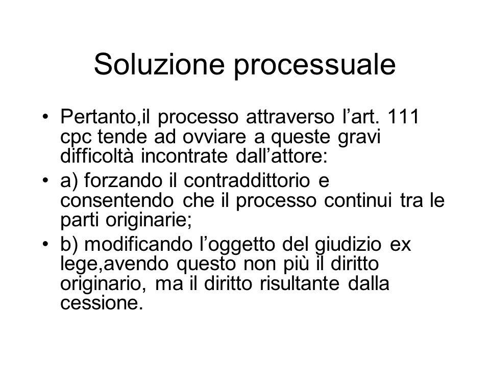Soluzione processuale Pertanto,il processo attraverso lart.