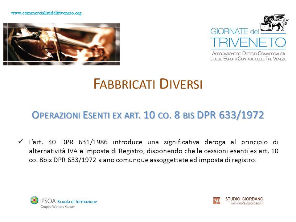 www.commercialistideltriveneto.org STUDIO GIORDANO www.notaiogiordano.it F ABBRICATI D IVERSI O PERAZIONI E SENTI EX ART.
