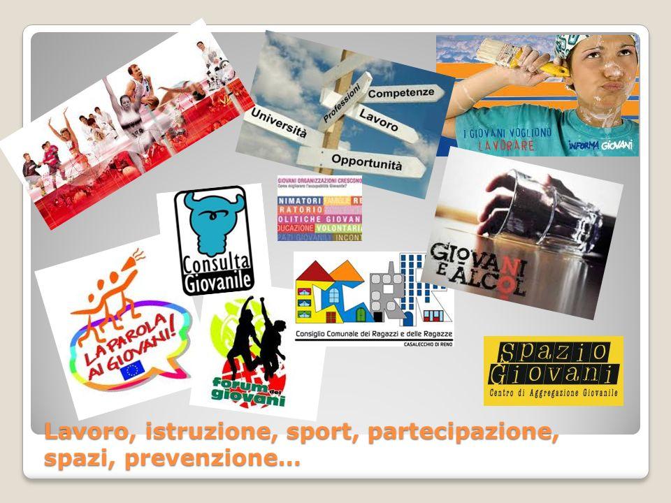 Lavoro, istruzione, sport, partecipazione, spazi, prevenzione…