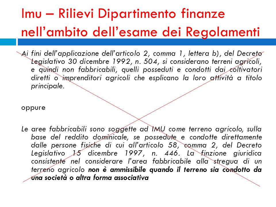Imu – Rilievi Dipartimento finanze nellambito dellesame dei Regolamenti Ai fini dellapplicazione dellarticolo 2, comma 1, lettera b), del Decreto Legi