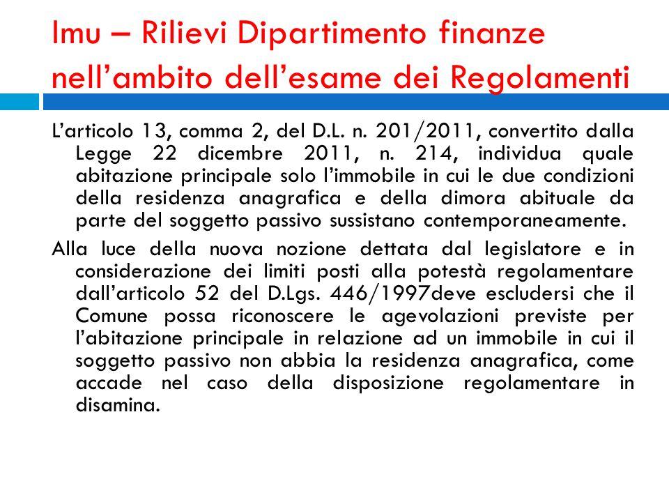 Imu – Rilievi Dipartimento finanze nellambito dellesame dei Regolamenti Larticolo 13, comma 2, del D.L. n. 201/2011, convertito dalla Legge 22 dicembr