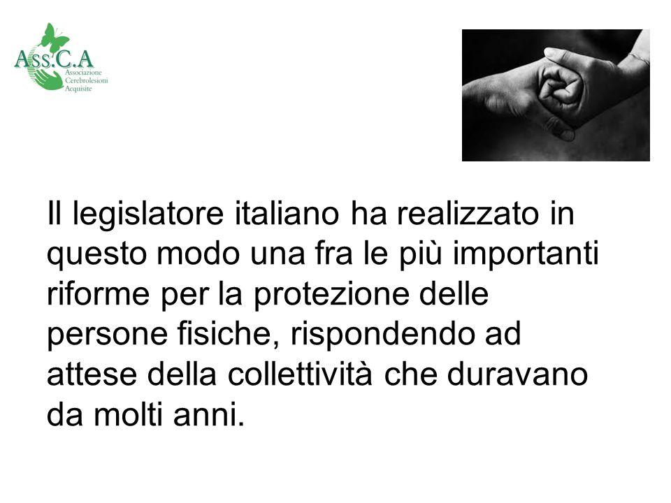 Il legislatore italiano ha realizzato in questo modo una fra le più importanti riforme per la protezione delle persone fisiche, rispondendo ad attese