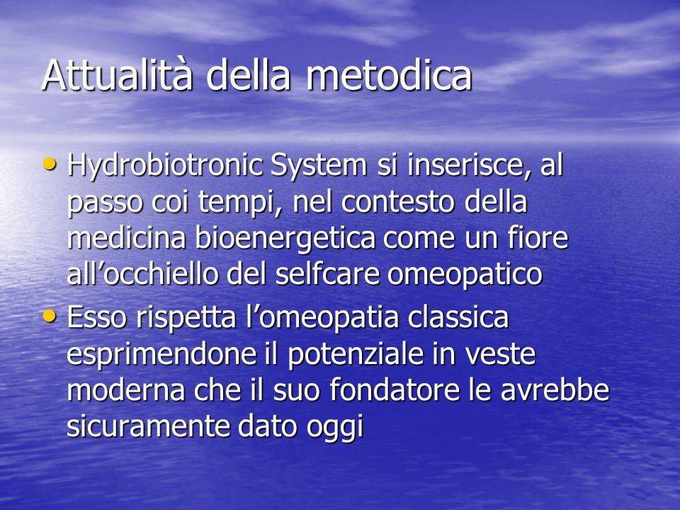 Attualità della metodica Hydrobiotronic System si inserisce, al passo coi tempi, nel contesto della medicina bioenergetica come un fiore allocchiello