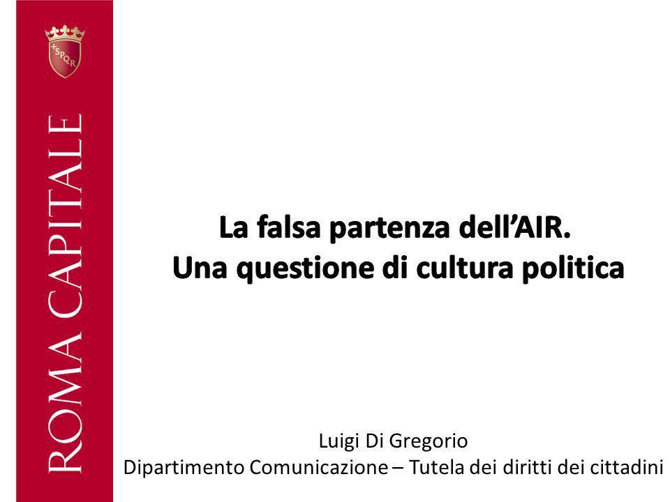 Luigi Di Gregorio Dipartimento Comunicazione – Tutela dei diritti dei cittadini