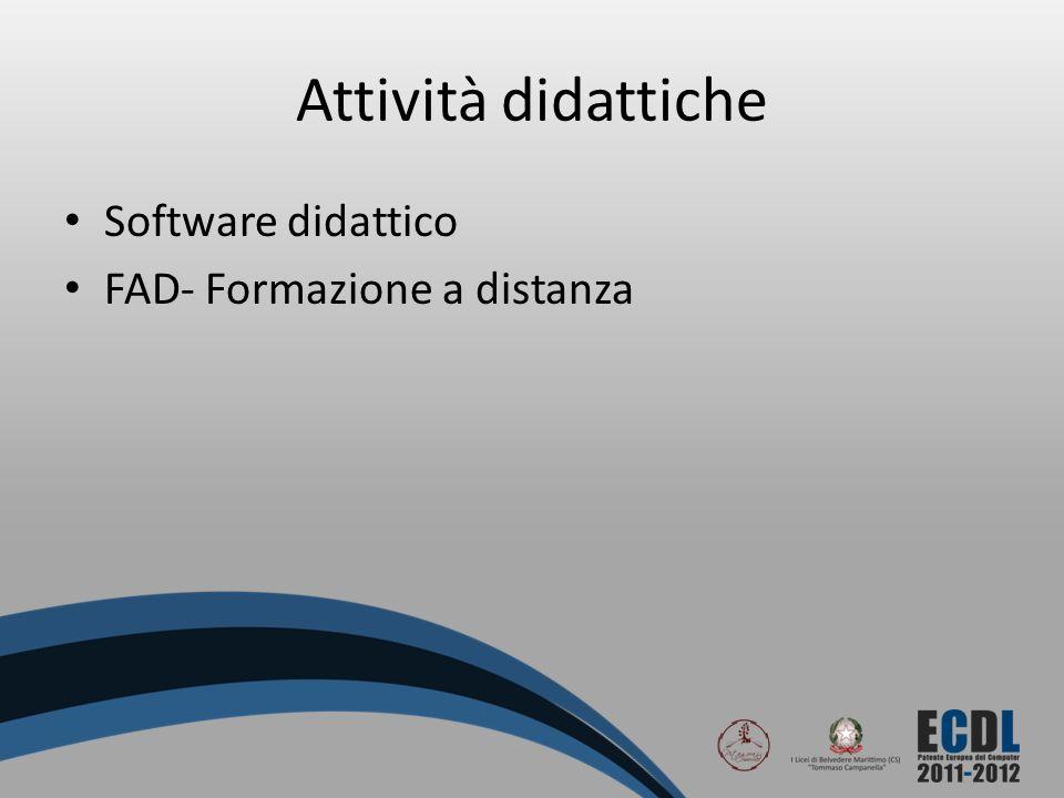 Attività didattiche Software didattico FAD- Formazione a distanza