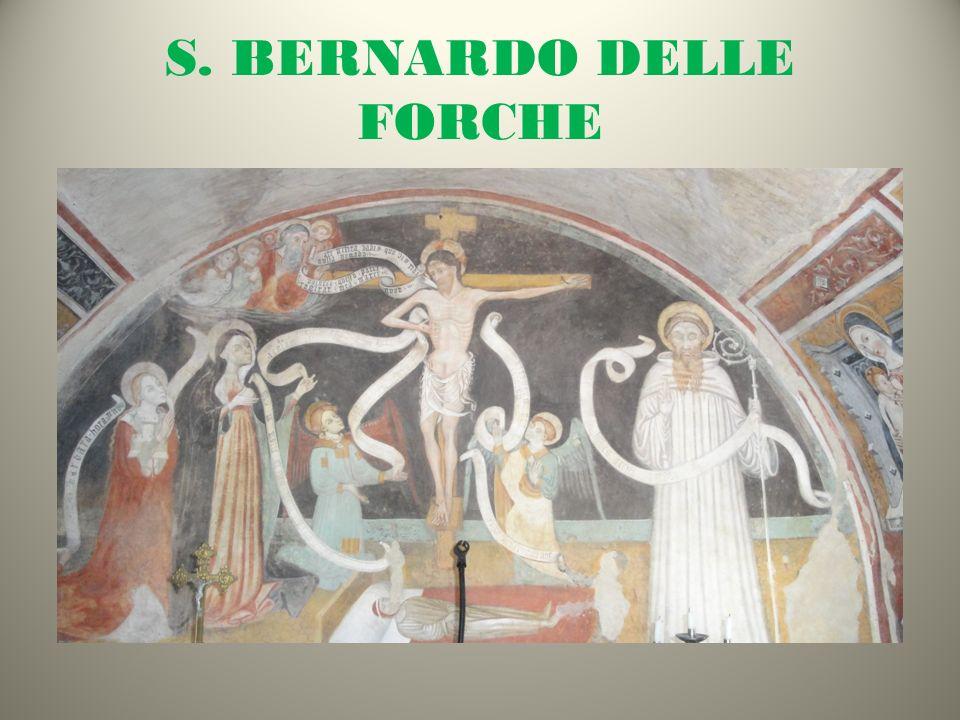 S. BERNARDO DELLE FORCHE