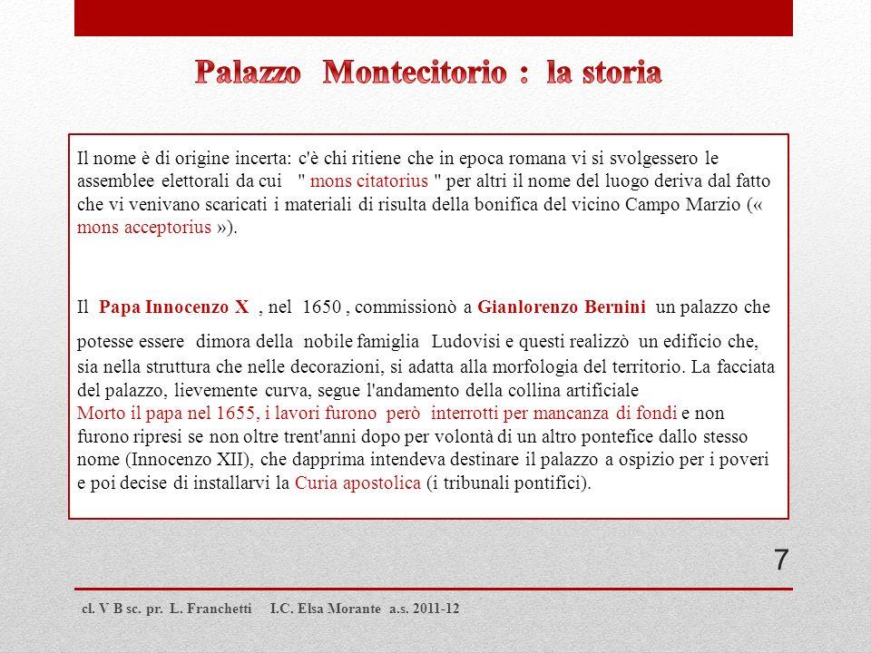 cl. V B sc. pr. L. Franchetti I.C. Elsa Morante a.s. 2011-12 Il nome è di origine incerta: c'è chi ritiene che in epoca romana vi si svolgessero le as