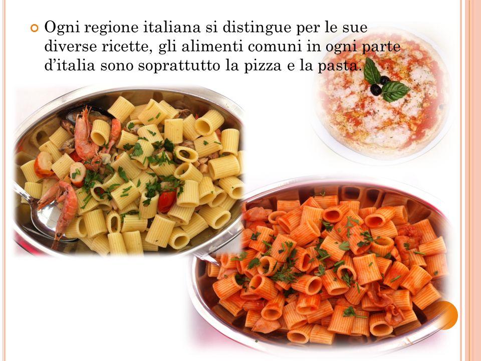 Ogni regione italiana si distingue per le sue diverse ricette, gli alimenti comuni in ogni parte ditalia sono soprattutto la pizza e la pasta.