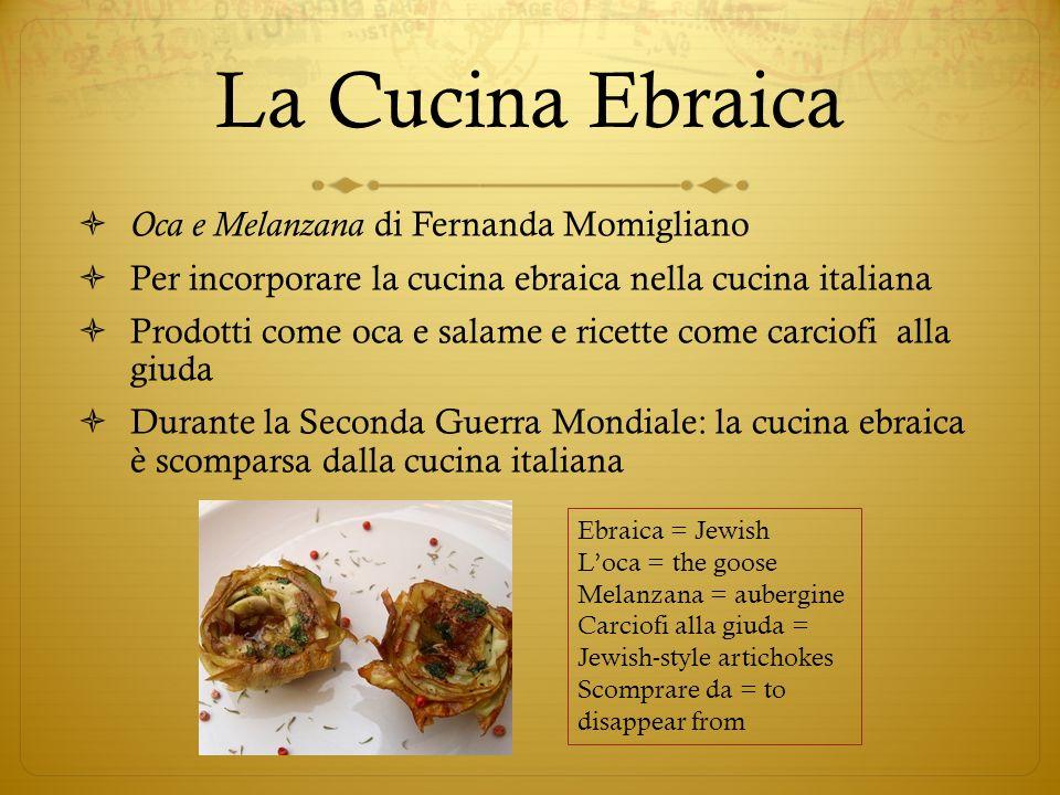 La Cucina Ebraica Oca e Melanzana di Fernanda Momigliano Per incorporare la cucina ebraica nella cucina italiana Prodotti come oca e salame e ricette