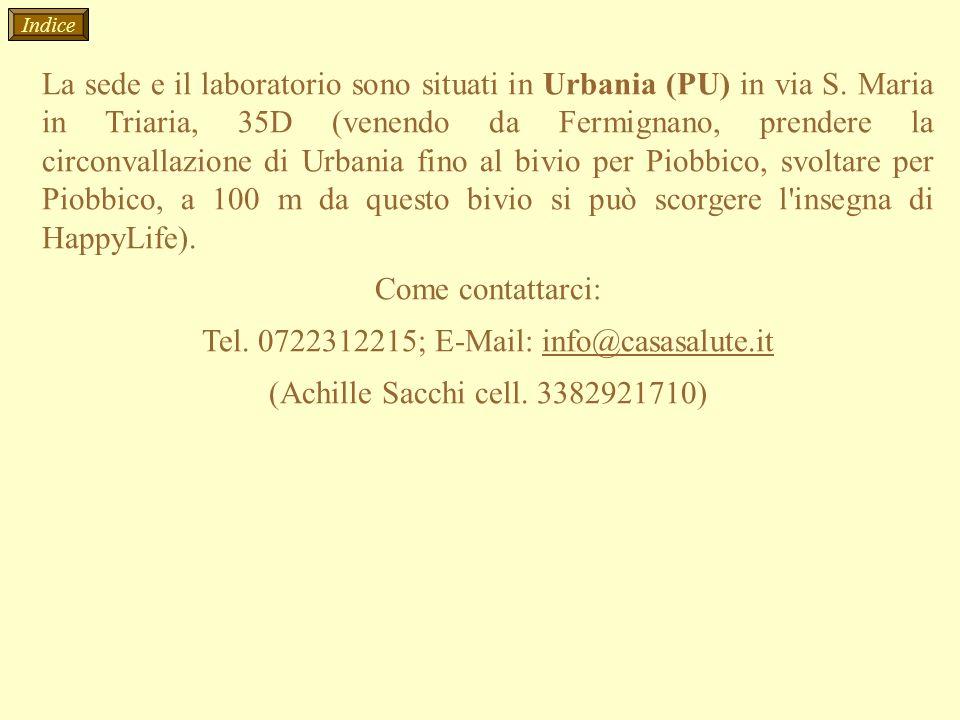 La sede e il laboratorio sono situati in Urbania (PU) in via S. Maria in Triaria, 35D (venendo da Fermignano, prendere la circonvallazione di Urbania
