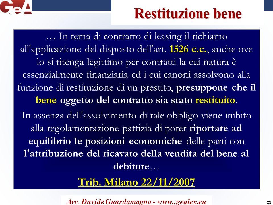 Restituzione bene Avv. Davide Guardamagna - www..gealex.eu 1526 c.c. benerestituito … In tema di contratto di leasing il richiamo all'applicazione del