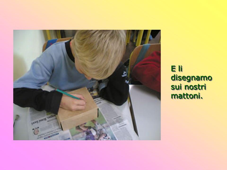 Infine dipingiamo i nostri mattoni, usando i colori dellarcoba- leno.