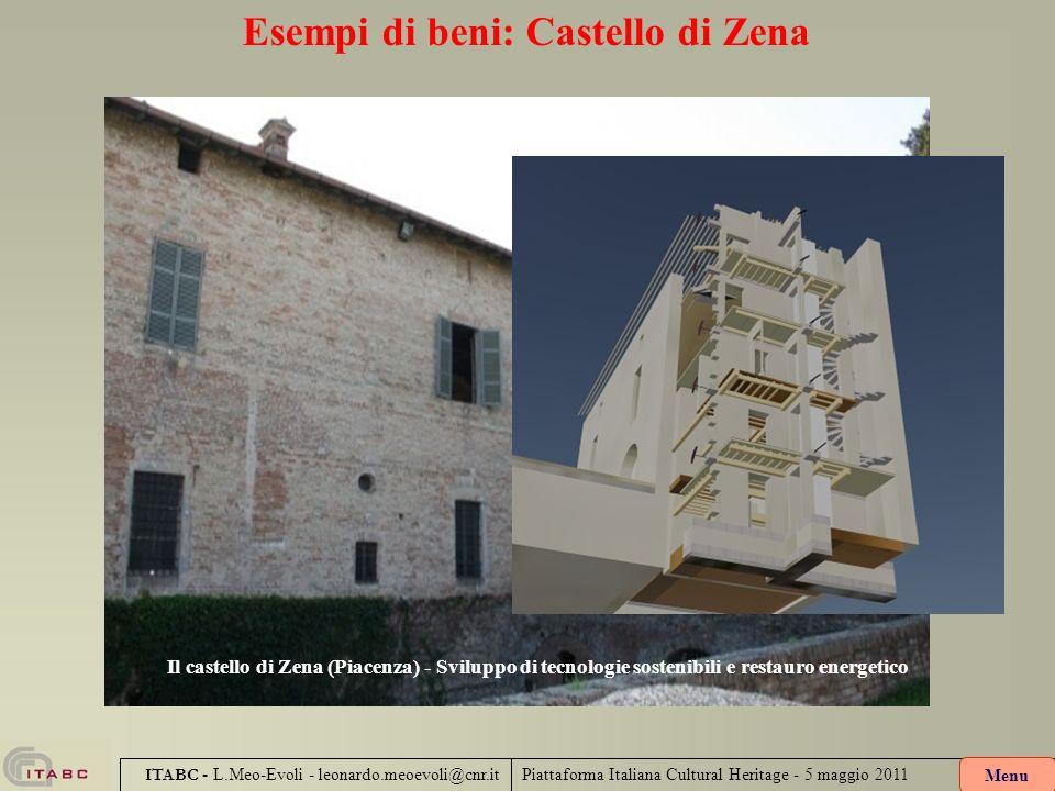 Piattaforma Italiana Cultural Heritage - 5 maggio 2011 ITABC - L.Meo-Evoli - leonardo.meoevoli@cnr.it Esempi di beni: Castello di Zena Menu Il castell