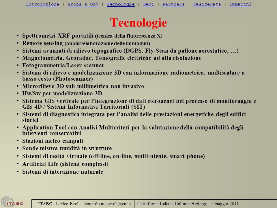 Piattaforma Italiana Cultural Heritage - 5 maggio 2011 ITABC - L.Meo-Evoli - leonardo.meoevoli@cnr.it Tecnologie Spettrometri XRF portatili (tecnica d