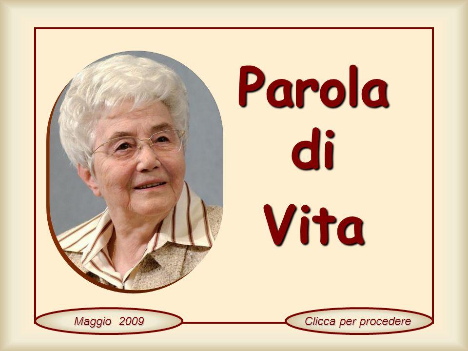 Parola di Vita Maggio 2009 Clicca per procedere