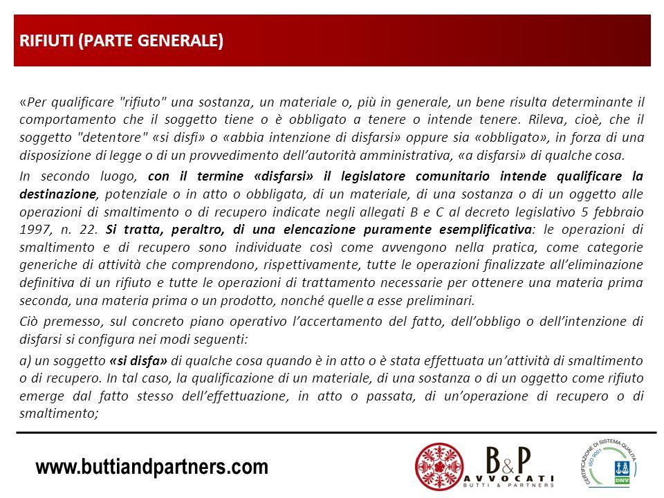www.buttiandpartners.com RIFIUTI (PARTE GENERALE) «Per qualificare