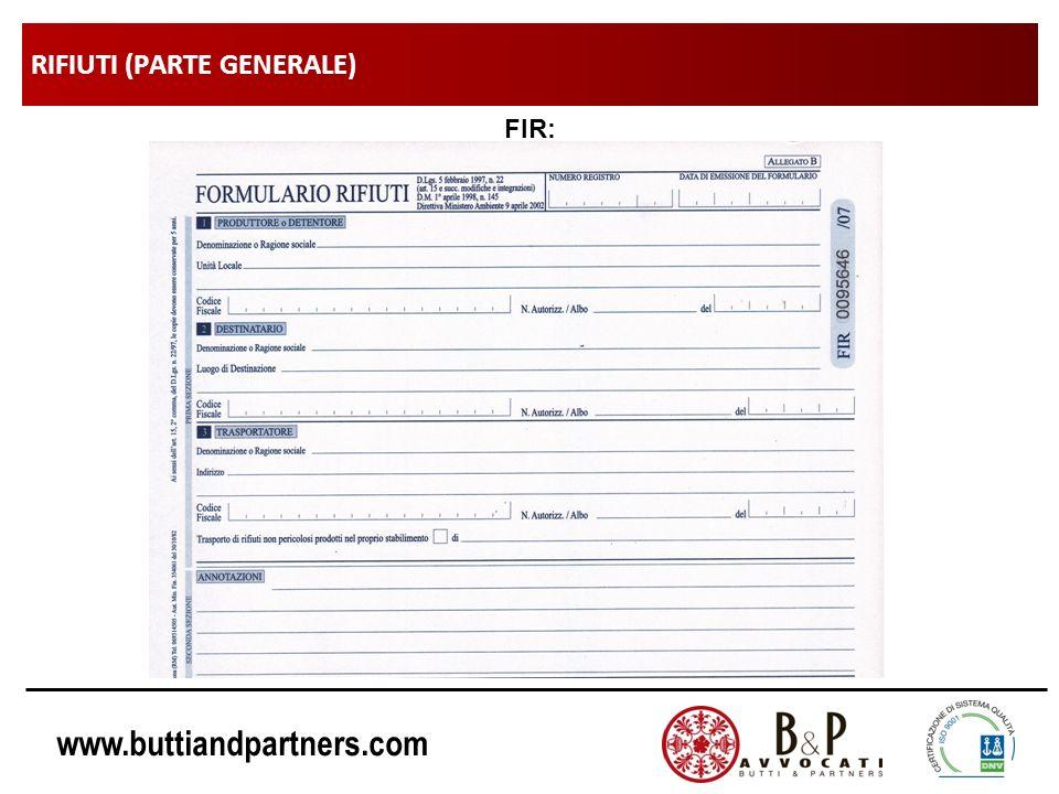 www.buttiandpartners.com RIFIUTI (PARTE GENERALE) FIR: