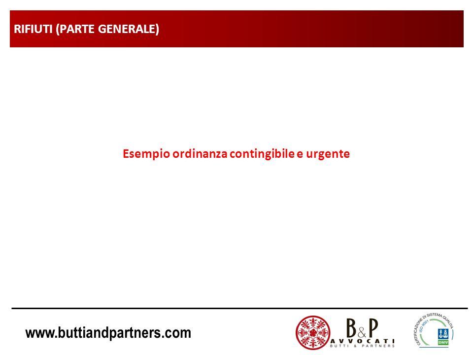 www.buttiandpartners.com RIFIUTI (PARTE GENERALE) Esempio ordinanza contingibile e urgente