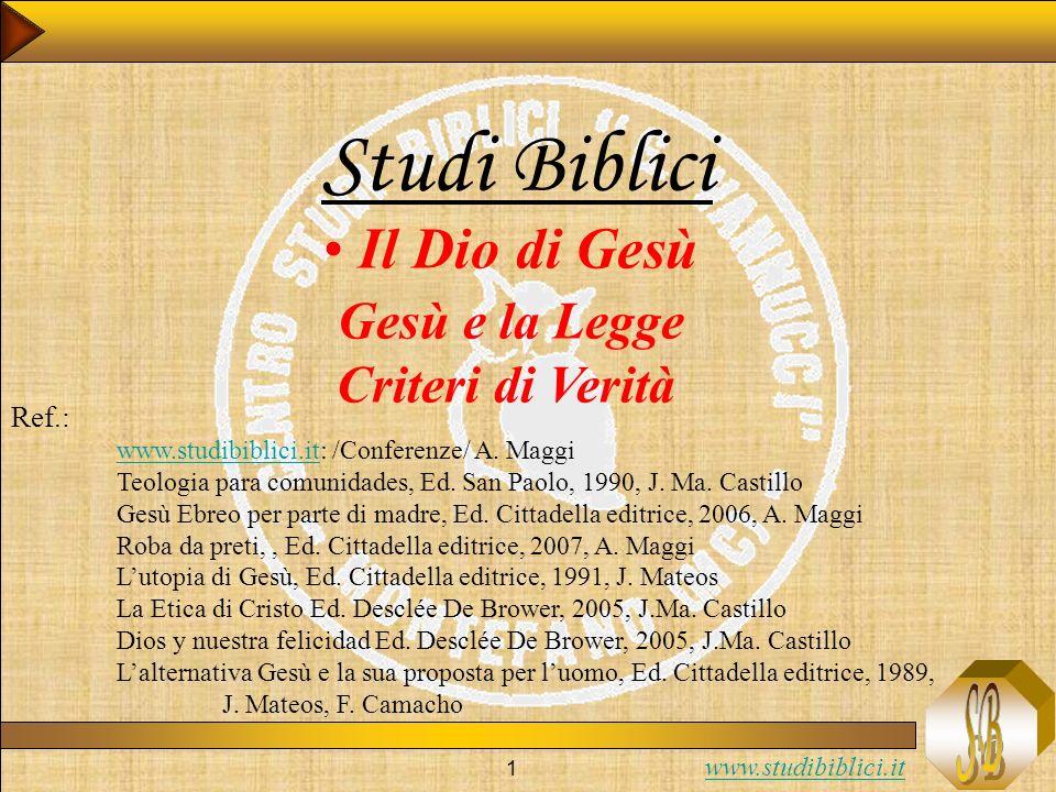 www.studibiblici.it 42 1) Autenticità cristiana 2) Come leggere lAT Criteri di verità