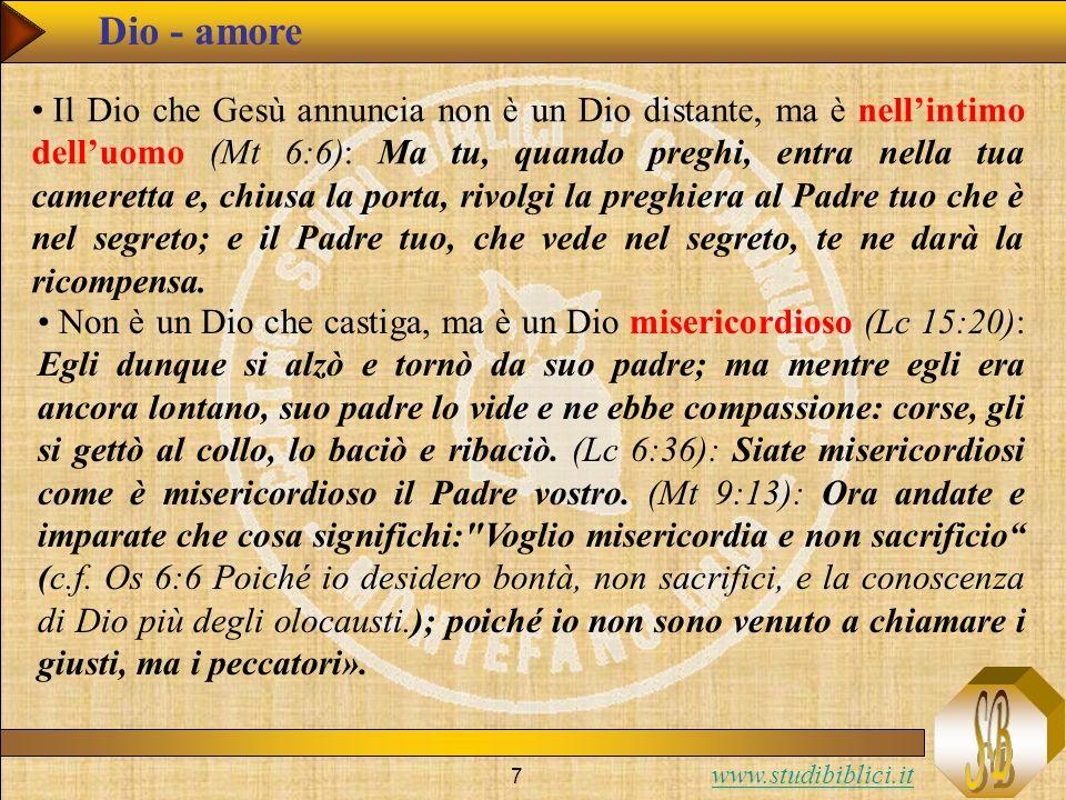www.studibiblici.it 8 Dio - amore Non domina, ma promuove luomo (Gv 13:12-15): Quando dunque ebbe loro lavato i piedi ed ebbe ripreso le sue vesti, si mise di nuovo a tavola, e disse loro: «Capite quello che vi ho fatto.