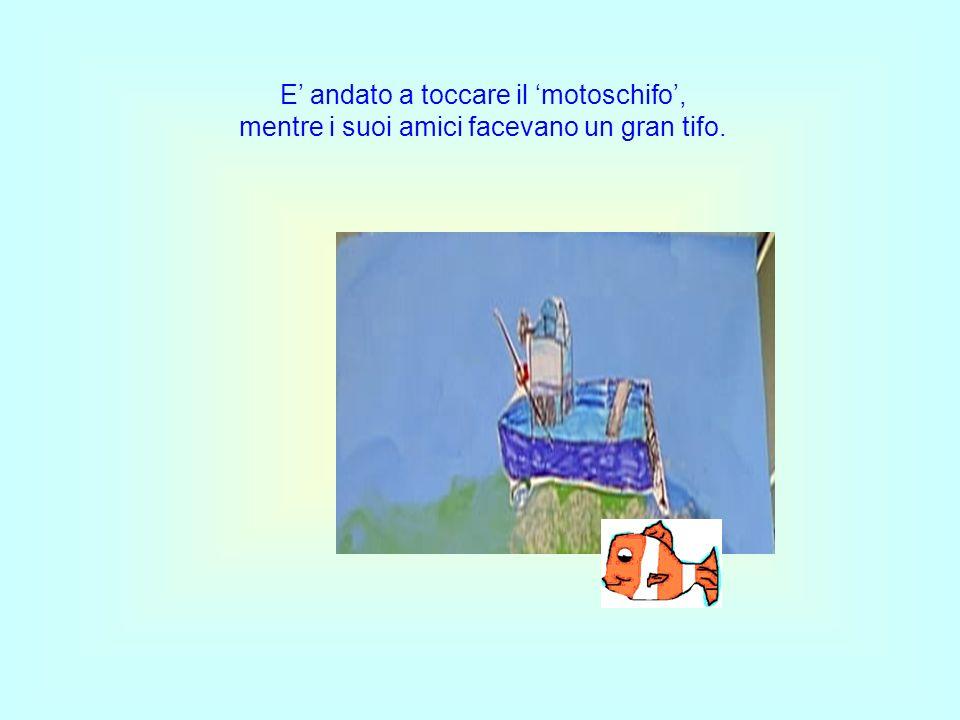 Grazie a Nemo anche noi abbiamo capito: i nostri genitori ascolteremo, tutti i loro consigli seguiremo, in questo modo nei guai non ci troveremo e felici e contenti con i nostri amici sempre saremo.