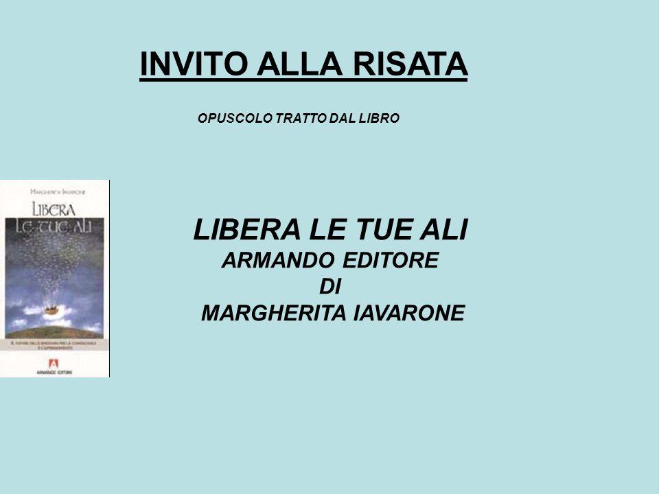 OPUSCOLO TRATTO DAL LIBRO LIBERA LE TUE ALI ARMANDO EDITORE DI MARGHERITA IAVARONE