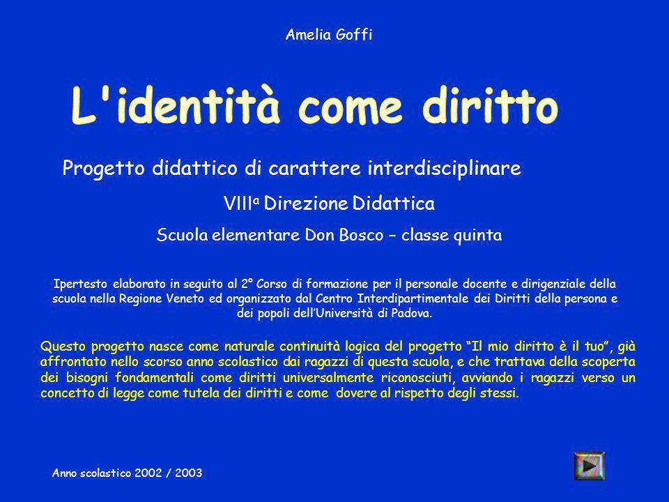 Progetto didattico di carattere interdisciplinare VIII a Direzione Didattica Scuola elementare Don Bosco – classe quinta Anno scolastico 2002 / 2003 I