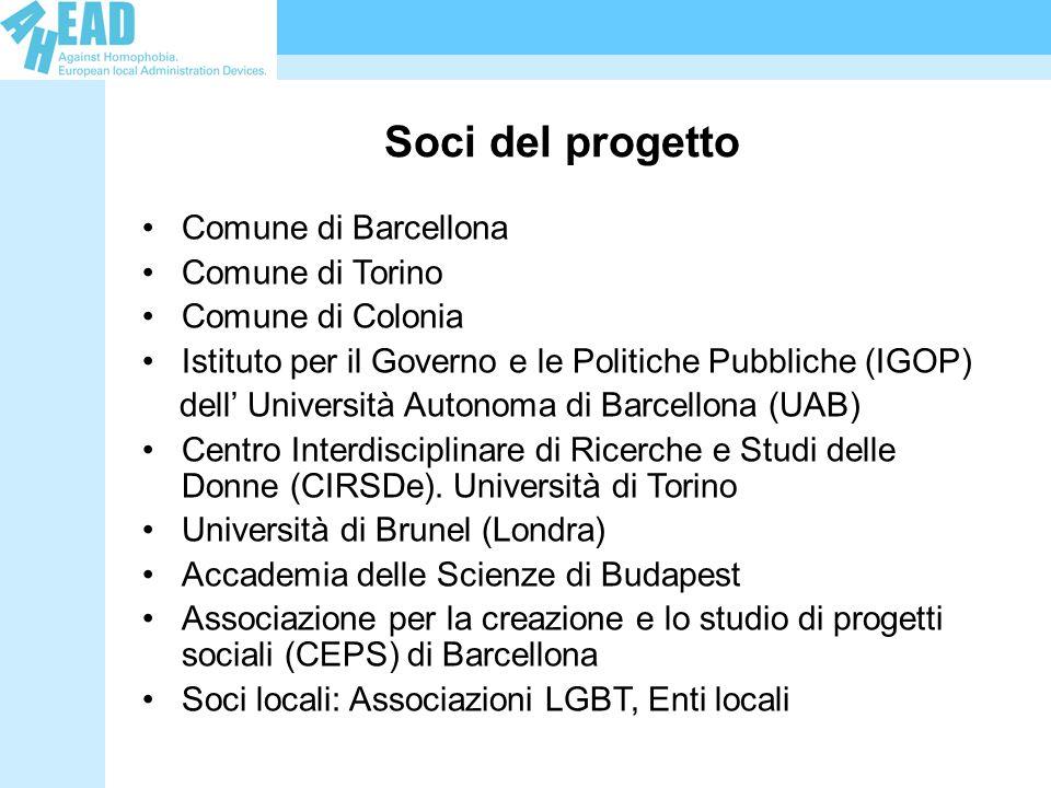 Soci del progetto Comune di Barcellona Comune di Torino Comune di Colonia Istituto per il Governo e le Politiche Pubbliche (IGOP) dell Università Auto