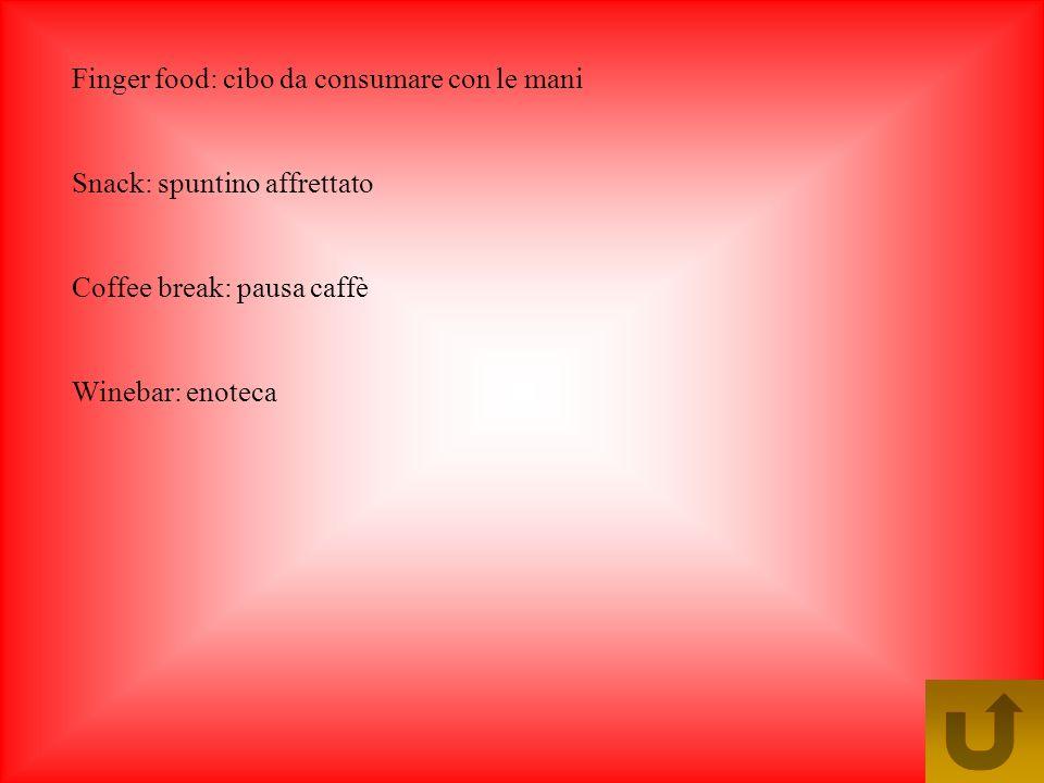 Vocabolario aggiornato in tema di alimentazione Fast food: trad. inglese cibo veloce parola usata per indicare quei tipi di ristoranti che hanno cibi