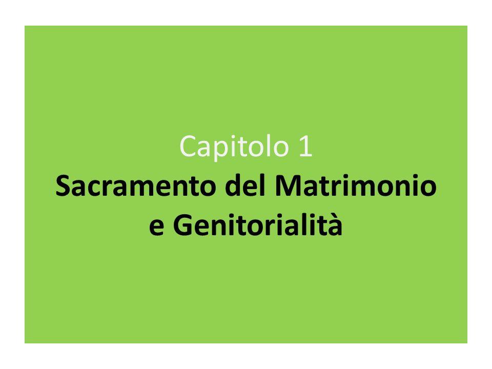 Capitolo 1 Sacramento del Matrimonio e Genitorialità