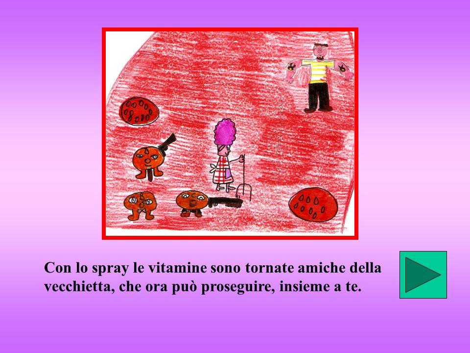 Con lo spray le vitamine sono tornate amiche della vecchietta, che ora può proseguire, insieme a te.