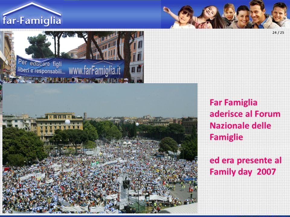 Far Famiglia aderisce al Forum Nazionale delle Famiglie ed era presente al Family day 2007 24 / 25