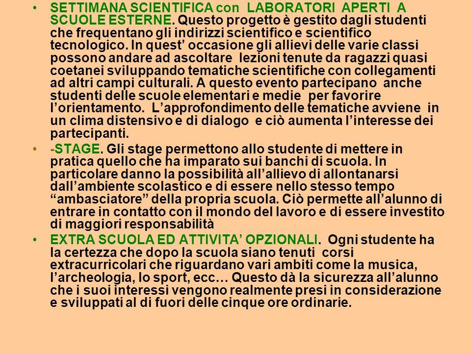 SETTIMANA SCIENTIFICA con LABORATORI APERTI A SCUOLE ESTERNE.