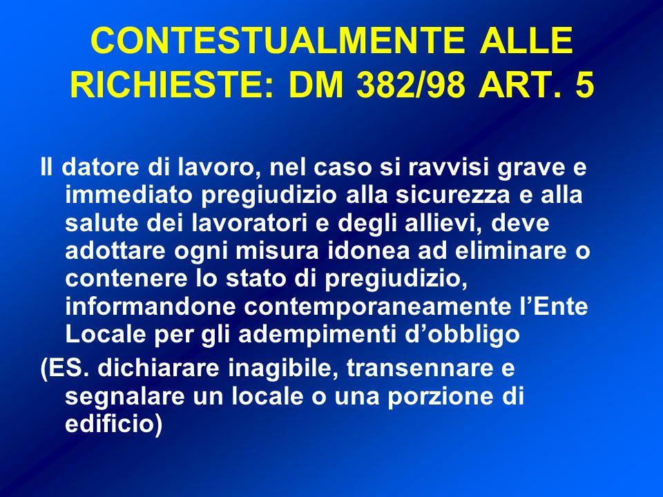 CONTESTUALMENTE ALLE RICHIESTE: DM 382/98 ART.