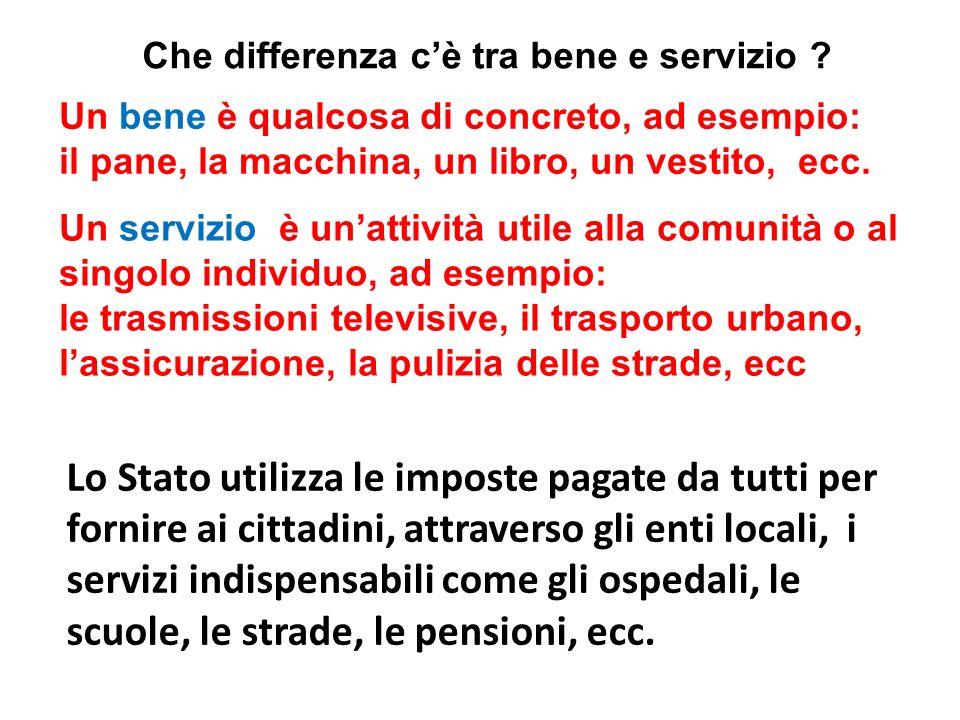 Tutti i beni e i servizi sono tassati allo stesso modo.