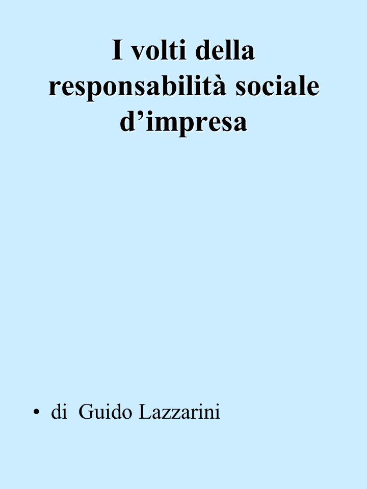 I volti della responsabilità sociale dimpresa di Guido Lazzarini