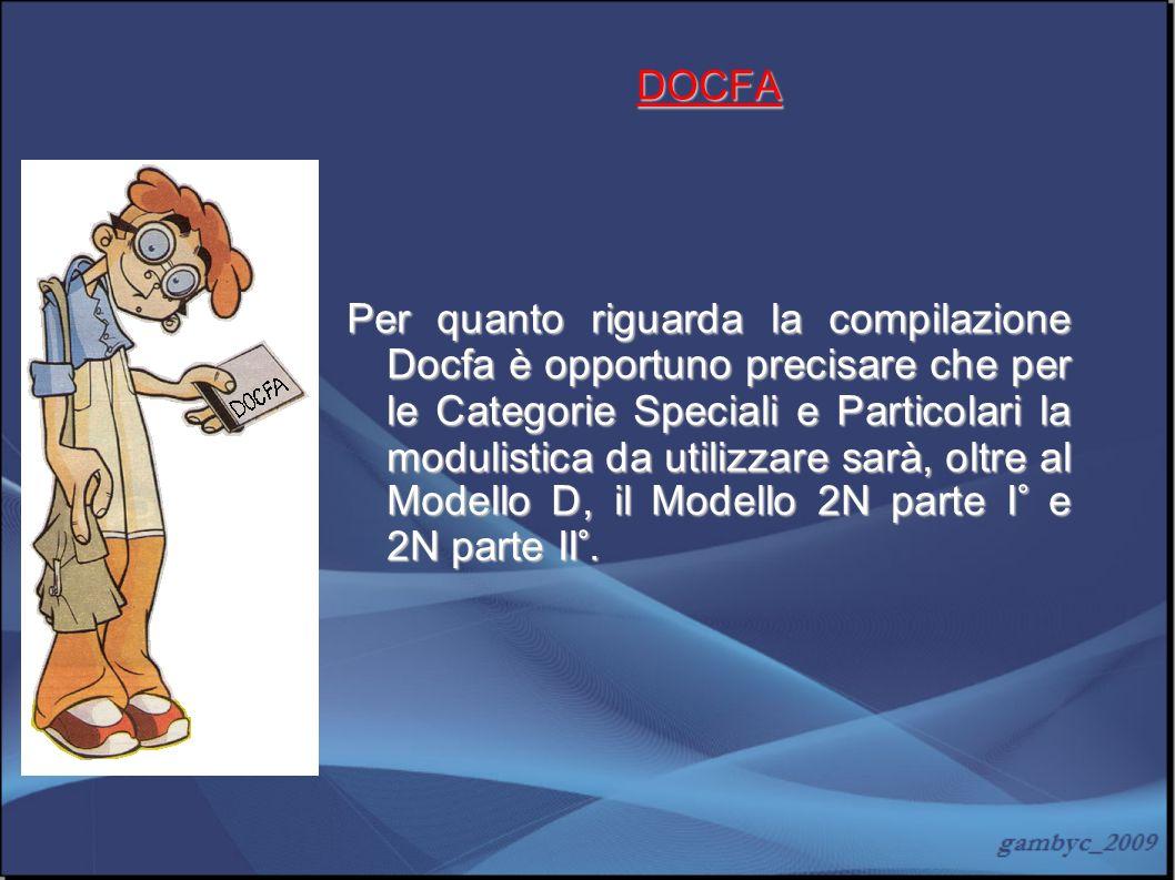 DOCFA Per quanto riguarda la compilazione Docfa è opportuno precisare che per le Categorie Speciali e Particolari la modulistica da utilizzare sarà, o