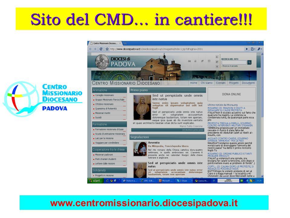 Sito del CMD... in cantiere!!! www.centromissionario.diocesipadova.it
