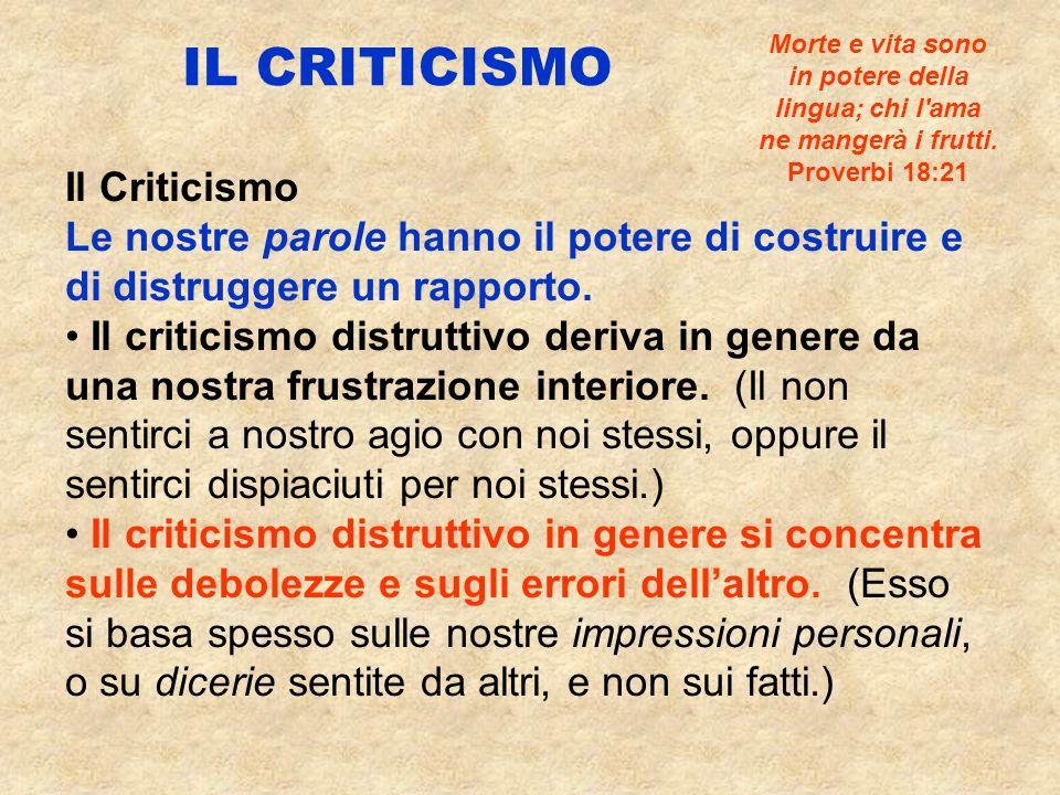Le due principali forme di criticismo distruttivo sono: Il pettegolezzo e la maldicenza – Parlare alle spalle delle persone; diffondere chiacchiere.