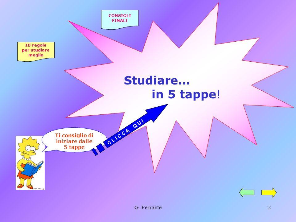 1 Per acquisire un buon metodo di studio… a cura di Giovanna Ferrante Riuscirò mai ad imparare a studiare? Io dico di sì!