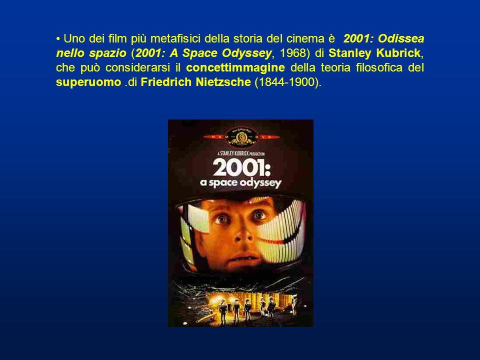 Uno dei film più metafisici della storia del cinema è 2001: Odissea nello spazio (2001: A Space Odyssey, 1968) di Stanley Kubrick, che può considerars